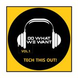 D3W Presents: Tech This Out - Vol.1