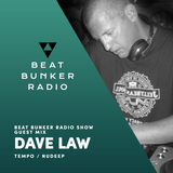 Soulful, Deep House Mix - Beat Bunker Radio Show with Dave Law