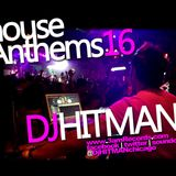 DjHITMAN - House Anthems 16