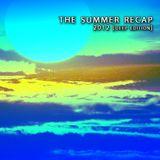 THE 2012 SUMMER RECAP [Deep Edition]