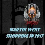 Badass Martin's Rockout Radio Show - Martin went Shopping