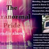 The Paranormal Pride-Dave Considine - 8-8-2016