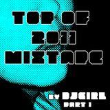 DJGirl - Top of 2011 mixtape Part 1