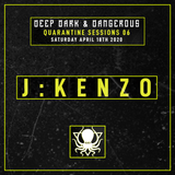 J:Kenzo - Quarantine Sessions 6