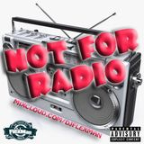 NOT FOR RADIO (NEW HIP HOP)