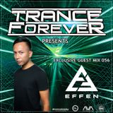 Trance Forever Podcast (Guest Mix Episode 056 Effen)