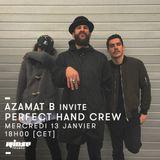 Azamat B Invite Perfect Hand Crew - 13 Janvier 2016