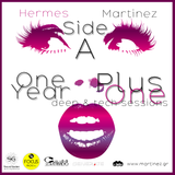 Hermes Martinez - One Year Plus One (2014) Side A