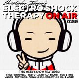 Electro Shock Therapy ON AIR 159