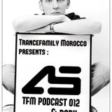 #Trancefamily Morocco Podcast 012 -- Guestmixes : Aurosonic & R@bii