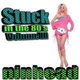 Stuck in the 80's - Volume III