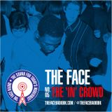 The Face #05: The 'In' Crowd 27 July 2014
