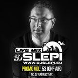 Live mix by DJ Slepi promo vol. 53 (On - AIR incl. DJ Yuri Guestmix)