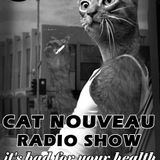 Cat Nouveau - episode #106 (27-02-2017)