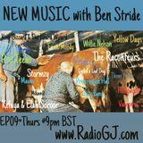 NEW MUSIC with Ben Stride EP09 www.RadioGJ.com June 2019