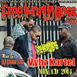 VYBZ KARTEL 2014 - FREE WORLD BOSS MIX