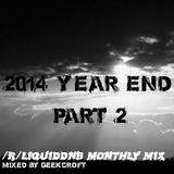 /r/liquiddnb 2014 Year Mix - Part 3 Mixed by Geekcroft