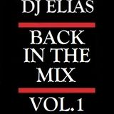 DJ ELIAS - BACK IN THE MIX Vol.1