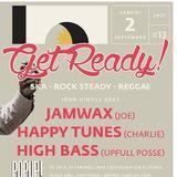 Get Ready #13 Pt.1 - Ska Rocksteady Reggae - High Bass /  Jamwax