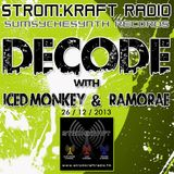 Ramorae - Decode Guest Mix [Strom:Kraft Radio] (26-12-2013)