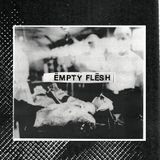Empty Flesh