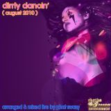 Dirrty Dancin' Podcast ( August 2010 )