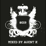 Podcast # 019 Mixed By Agent K