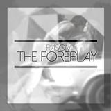 RasOm's Foreplay Mix