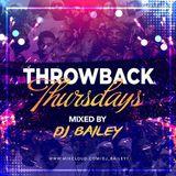 @DJ_Bailey1 - Throwback Thursday's (Volume 2)