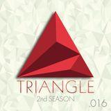 TRIANGLE 2nd Season PODCAST .016