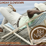 THE SUNDAY SLOWDOWN