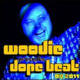 Woodie - Dope beat (08 2011)