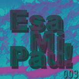 EsaMiPau! Programa 003 (14 de noviembre 2014)