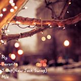 My Favorite J-pop(New Jack Swing) Mix #5