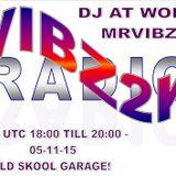 MrVibz - OSKool- Garage 05/11/15