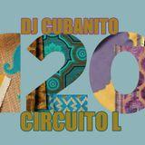DJ Cubanito Circuito L Mix 120