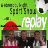 24/8/11- 7pm- The Wednesday Night Sports Show with Andrew Snaith