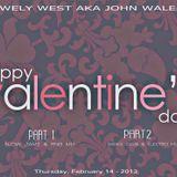 DJ WELY WEST -Valentine'S Day MIX 2013 PART 1
