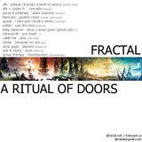 Fractal - A Ritual Of Doors