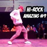 Hi-Rock Amazing HipHop-soul-funk Show pt. 9