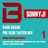 Bang Bhang Pre Club Taster Mix 1 with SonnyJi (Live on BBC Asian Network)