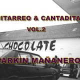 GUITARREO & CANTADITAS VOL.2 BY BLAKIE´CT
