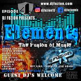 DJ FUZION Presents ELEMENTS - The fusion of music, Episode 4