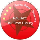 Corey Biggs // Music is the drug #290