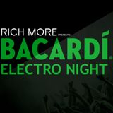RICH MORE: BACARDI® ELECTRONIGHT 31/05/2014