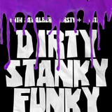 Dirty Stanky Funky Vol. 4