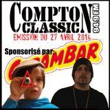 Compton Classic - Emission du 27 Avril 2014