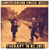 Noiseman - Underground House Music Therapy 10.02.2013