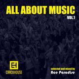 Ace Paradise - All About Music Vol. 1 [CrackHouse Recordings]