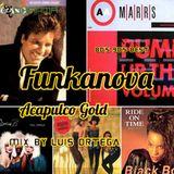 Funkanova  ¨Acapulco Gold¨Mix By Luis Ortega DJ